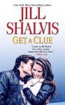 Get A Clue - Jill Shalvis