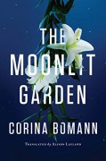 The Moonlit Garden - Alison Layland,Corina Bomann
