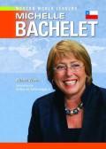 Michelle Bachelet - Richard Worth,Arthur M. Schlesinger Jr.