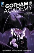 Gotham Academy Vol. 2: Calamity - Brenden Fletcher,Karl Kerschl,Becky Cloonan