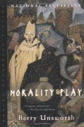 Morality Play - Barry Unsworth