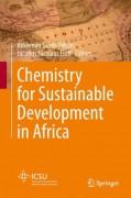 Chemistry for Sustainable Development in Africa - Ameenah Gurib-Fakim,Jacobus Nicolaas Eloff