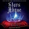 Stars Above: A Lunar Chronicles Collection - Marissa Meyer,-Macmillan Audio-,Rebecca Soler