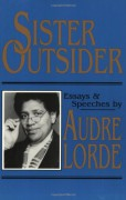 Sister Outsider: Essays and Speeches - Audre Lorde