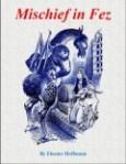 Mischief in Fez - Eleanor Hoffmann,Fritz Eichenberg