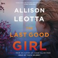 The Last Good Girl: A Novel - Allison Leotta,Simon & Schuster Audio,Tavia Gilbert