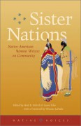 Sister Nations: Native American Women Writers On Community (Native Voices) - Heid E. Erdrich,Laura Tohe,Winona LaDuke