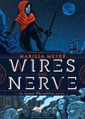 Wires and Nerve, Volume 1 - Marissa Meyer,Douglas Holgate