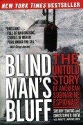 Blind Man's Bluff: The Untold Story of American Submarine Espionage - Sherry Sontag,Christopher Drew,Annette Lawrence Drew