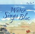 Water Sings Blue: Ocean Poems - Kate Coombs,Meilo So