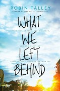 What We Left Behind - Robin Talley