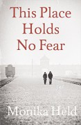 This Place Holds No Fear - Monika Held,Anne Posten