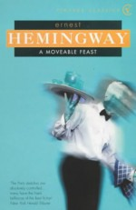 A Moveable Feast - Ernest Hemingway