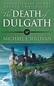 The Death of Dulgath - Michael J. Sullivan