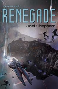 Renegade - Joel Shepherd
