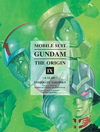 Mobile Suit Gundam: THE ORIGIN, Volume 9: Lalah - Yoshikazu Yasuhiko