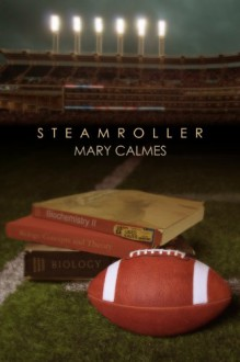Steamroller - Mary Calmes