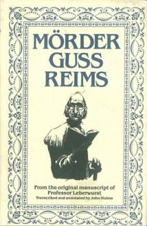 Mörder Guss Reims - John Hulme