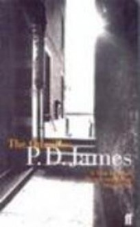 "Omnibus: ""Taste for Death"", ""Devices and Desires"" and ""Original Sin"" - P. D. James"