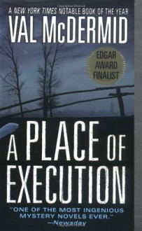 A Place Of Execution - Val McDermid