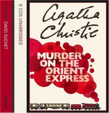 Murder on the Orient Express: Complete & Unabridged (Audiocd) - Agatha Christie