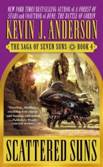 Scattered Suns - Kevin J. Anderson