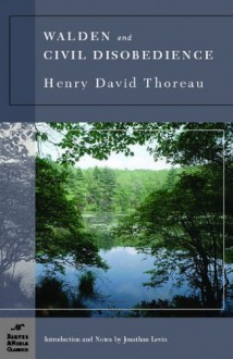 Walden and Civil Disobedience (paper) - Henry David Thoreau,Jonathan Levin