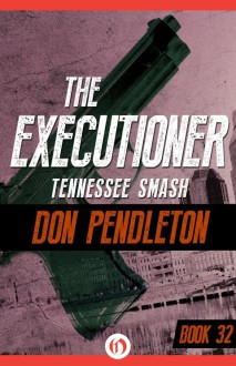 Tennessee Smash - Don Pendleton