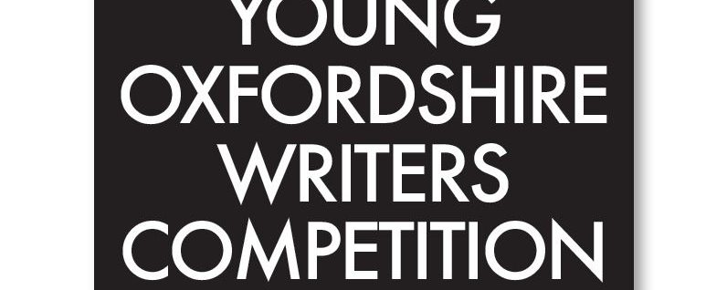 £1000 in Cash Prizes – Young Oxfordshire Writers Competition