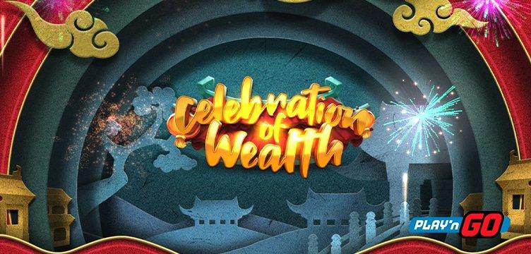 Celebration of Wealth – Play n GO