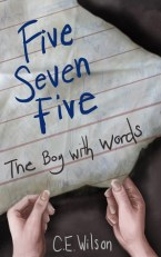 Five Seven Five: The Boy with Words by C.E. Wilson - eBook - Published by C.E. Wilson (first published November 20th 2015)