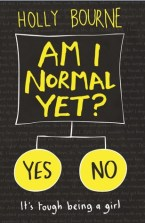 Am I Normal Yet? by Holly Bourne (Normal #1) - Paperback, 434 pages - Published August 1st 2015 by Usborne