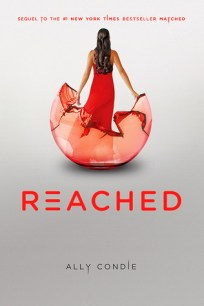 Reached by Ally Condie (Matched #3) - Paperback, 512 pages - Published November 30th 2012 by Penguin