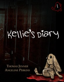 Kellie's Diary #1 by Thomas Jenner and Angeline Perkins