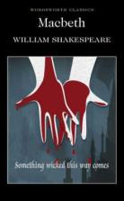 Macbeth by William Shakespeare - Paperback, 128 pages - Published 2005 by Wordsworth Editions