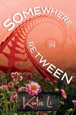 Somewhere In Between by Katie Li - eBook, 93 pages - Published August 25th 2015 by Kung Fu Girl Books