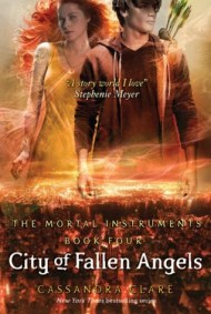City of Fallen Angels by Cassandra Clare (The Mortal Instruments #4) - eBook, 377 pages - Published April 5th 2011 by Walker Books