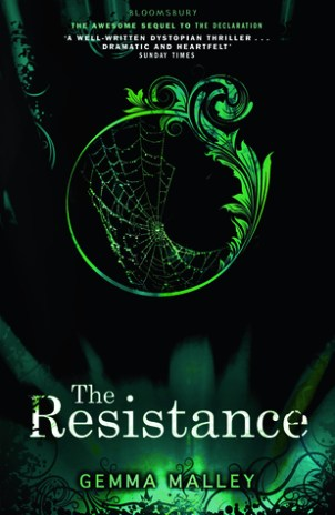 The Resistance by Gemma Malley (The Declaration #2) - Paperback, 323 pages - Published November 8th 2012 by Bloomsbury