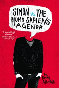 Simon vs. the Homo Sapiens Agenda by Becky Albertalli - Paperback, 303 pages - Published April 7th 2015 by Penguin