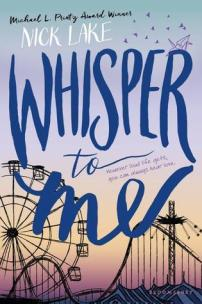 Whisper to Me by Nick Lake - Paperback, 530 pages - Published May 5th 2016 by Bloomsbury Publishing Plc