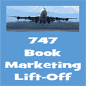 747 Book Marketing Take-Off