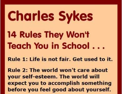 Charles Sykes: 14 Rules They Won't Teach You in School
