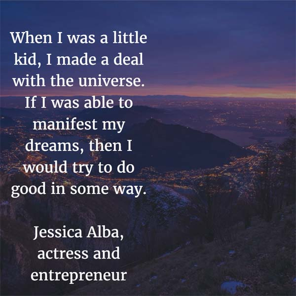 Jessica Alba: Make a Deal with the Universe