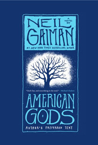 Neil Gaiman's novel American Gods