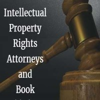 Intellectual Property Rights Attorneys and Book Publishing Attorneys