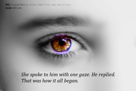Graphic Quote from the novel Red by Nicole Collet