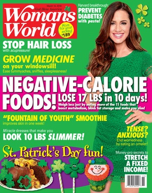 Woman's World Magazine is a weekly women's tabloid magazine that covers entertainment, health, food, weight loss, diets, nutrition, saving money, parenting, home, self-help, relationships, pets, travel, novels, and more.