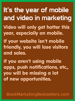 2015: The Year of Mobile and Video Marketing