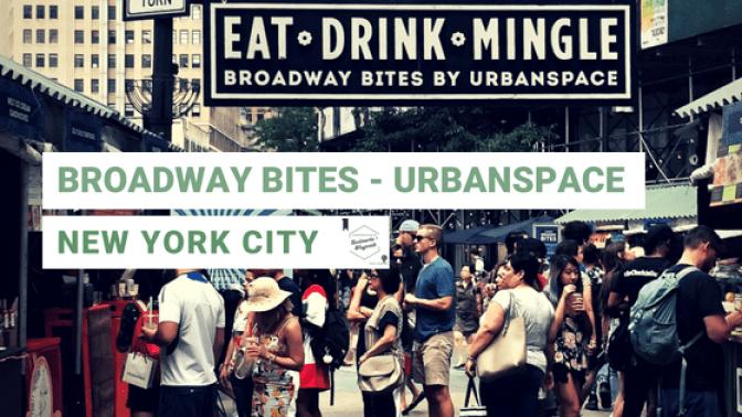 Broadway Bites Urbanspace NYC