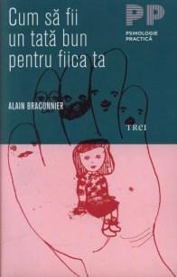 Cum să fii un tată bun pentru fiica ta de Alain Braconnier